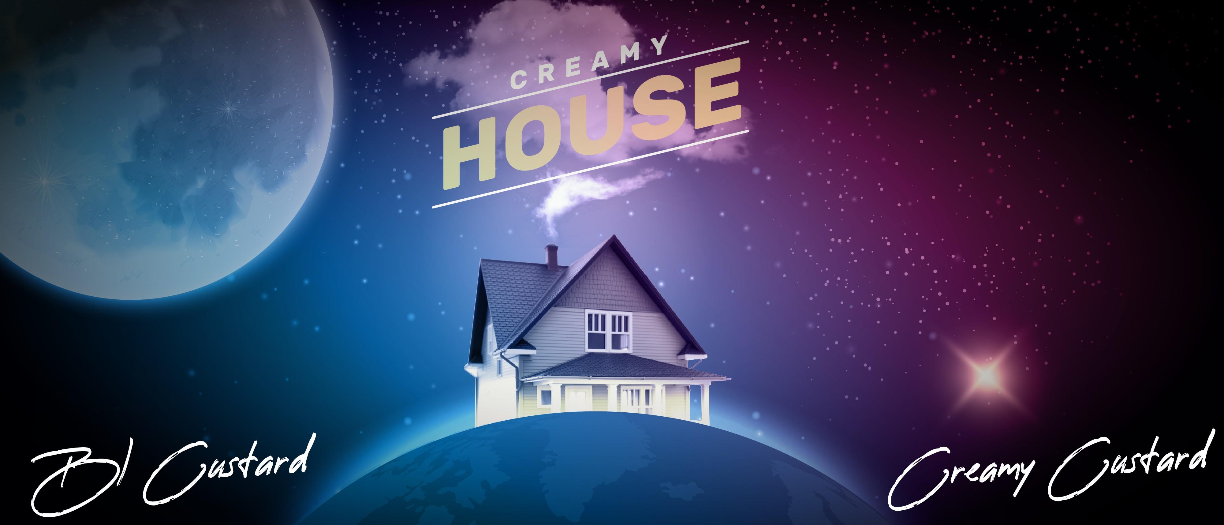 Creamy House